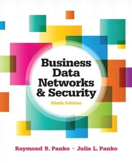 Business Data Networks and Security (9th Edition) 9780132742931