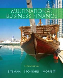 Multinational Business Finance (13th Edition) (Pearson Series in Finance) 9780132743464