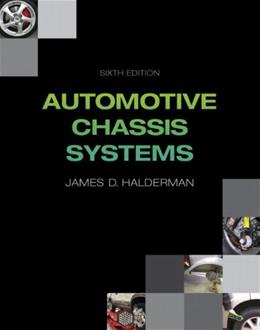 Automotive Chassis Systems (6th Edition) (Automotive Systems Books) 9780132747752