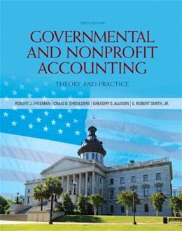 Governmental and Nonprofit Accounting (10th Edition) 9780132751261