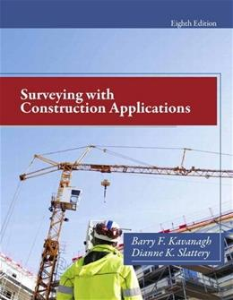 Surveying with Construction Applications (8th Edition) 9780132766982