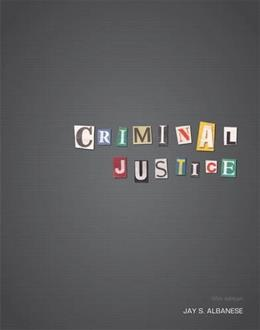 Criminal Justice (5th Edition) 9780132770347
