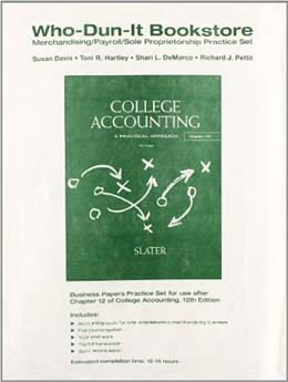 Who Dun It Practice Set for College Accounting, by Slater, 12th Edition, Supplement 9780132772532
