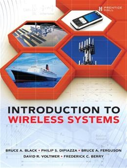 Introduction to Wireless Systems, by Black 9780132782241