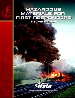 Hazardous Materials for 1st Responders, by IFSTA, 4th Edition 9780132786041