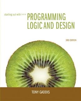 Starting Out with Programming Logic and Design (3rd Edition) 3 PKG 9780132805452