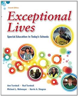 Exceptional Lives: Special Education in Todays Schools (7th Edition) 9780132821773