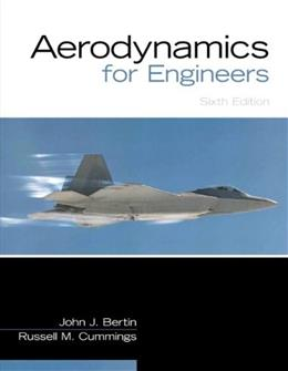 Aerodynamics for Engineers, by Bertin, 6th Edition 9780132832885