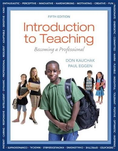 Introduction to Teaching: Becoming a Professional (5th Edition) 9780132835633
