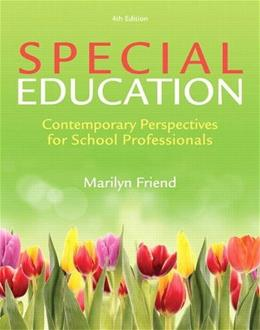 Special Education: Contemporary Perspectives for School Professionals 4 9780132836746