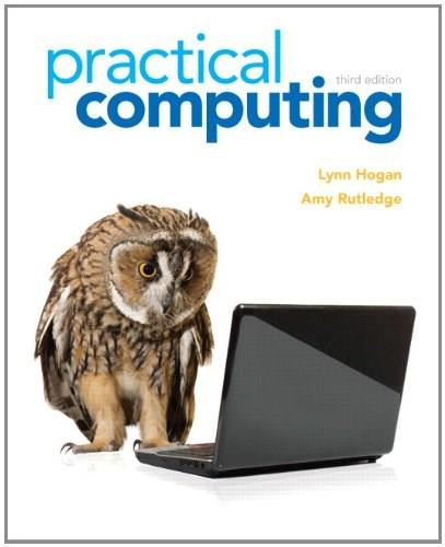 Practical Computing, by Hogan, 3rd Edition 9780132839969