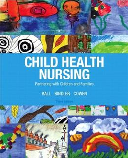 Child Health Nursing, 3/e 9780132840071