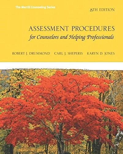 Assessment Procedures for Counselors and Helping Professionals (8th Edition) (Merrill Counselling) 9780132850636
