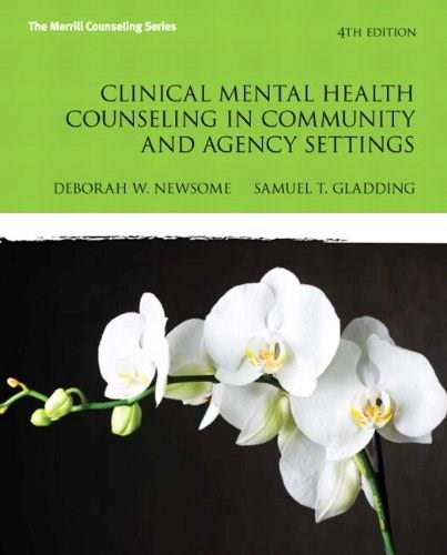Clinical Mental Health Counseling in Community and Agency Settings (4th Edition) (New 2013 Counseling Titles) 9780132851039