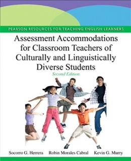 Assessment Accommodations for Classroom Teachers of Culturally and Linguistically Diverse Students, by Herrera, 2nd Edition 9780132853354