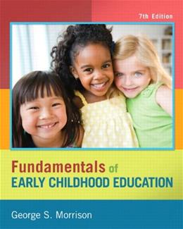 Fundamentals of Early Childhood Education (7th Edition) 9780132853378