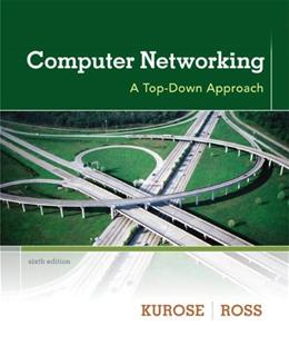 Computer Networking: A Top-Down Approach (6th Edition) 6 PKG 9780132856201