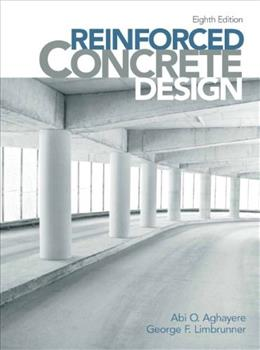 Reinforced Concrete Design (8th Edition) 9780132859295