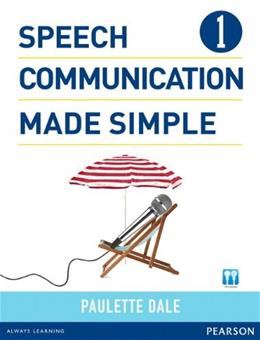 Speech Communication Made Simple 1, by Dale, Worktext BK w/CD 9780132861687