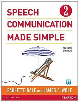 Speech Communication Made Simple 2, by Dale, 4th Edition 4 w/CD 9780132861694