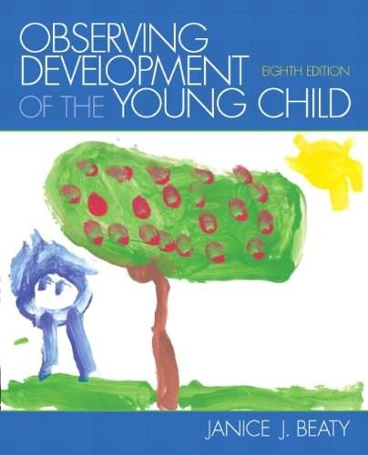 Observing Development of the Young Child (8th Edition) 9780132867566