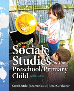 Social Studies for the Preschool/Primary Child (9th Edition) 9780132867986
