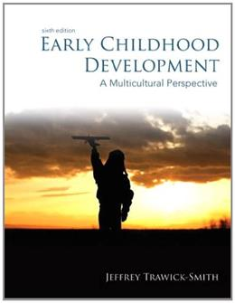 Early Childhood Development: A Multicultural Perspective (6th Edition) 9780132868594