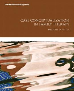 Case Conceptualization in Family Therapy, by Reiter 9780132889070