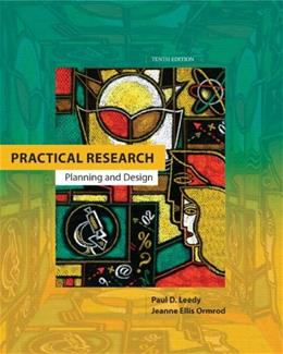 Practical Research: Planning and Design, by Leedy, 10th Edition 10 PKG 9780132893619