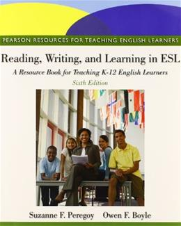 Reading, Writing, and Learning in ESL: A Resource Book, and NEW MyEducationLab (6th Edition) 9780132893671