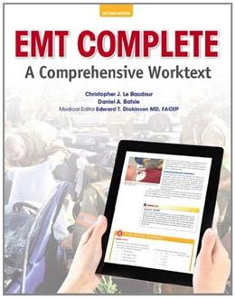 EMT Complete: A Comprehensive Worktext, by Limmer, 2nd Edition 9780132897778
