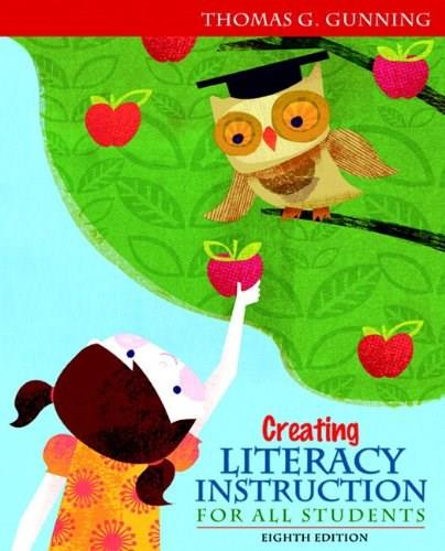 Creating Literacy Instruction for All Students, by Gunning, 8th Edition 8 PKG 9780132900959