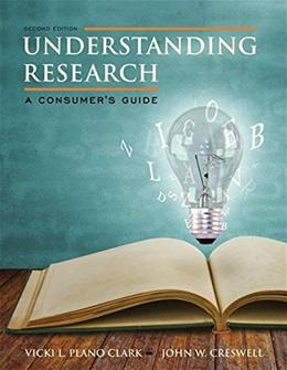 Understanding Research A Consumers Guide, by Clark, 2nd Edition 9780132902236