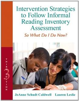 Intervention Strategies to Follow Informal Reading Inventory Assessment: So What Do I Do Now?, by Caldwell, 3rd Edition 3 PKG 9780132907088