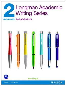 Longman Academic Writing Series 2: Paragraphs (3rd Edition) 9780132912716