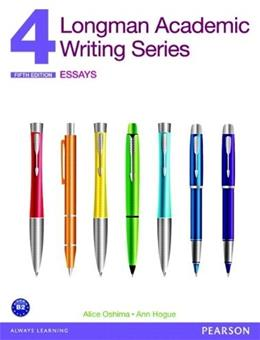 Longman Academic Writing Series 4: Essays (5th Edition) 9780132915694