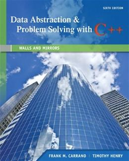 Data Abstraction & Problem Solving with C++: Walls and Mirrors (6th Edition) 6 PKG 9780132923729