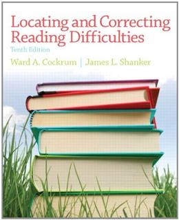 Locating and Correcting Reading Difficulties, by Cockrum, 10th Edition 9780132929103