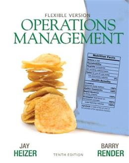 Operations Management: Flexible Version, by Heizer, 10th Edition, 2 BOOK SET 10 PKG 9780132931250