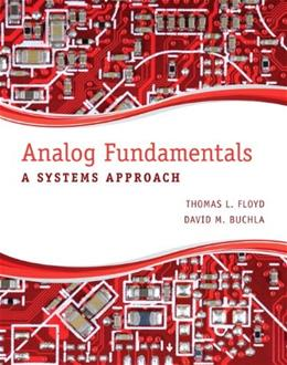 Analog Fundamentals: A Systems Approach, by Floyd 9780132933940