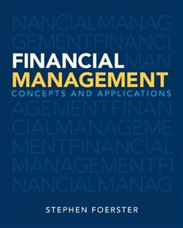 Financial Management: Concepts and Applications 1 9780132936644