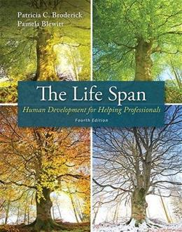 The Life Span: Human Development for Helping Professionals (4th Edition) 9780132942881
