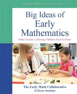 Big Ideas of Early Mathematics: What Teachers of Young Children Need to Know, by Early Math Collaborative BK w/DVD 9780132946971