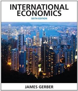 International Economics (6th Edition) (Pearson Economics) 9780132948913