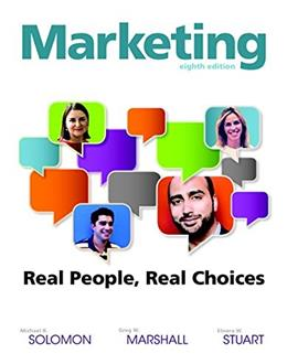 Marketing: Real People, Real Choices (8th Edition) 9780132948937