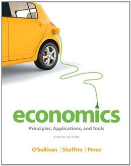 Economics: Principles, Applications, and Tools, by O