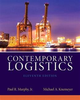 Contemporary Logistics (11th Edition) 9780132953467