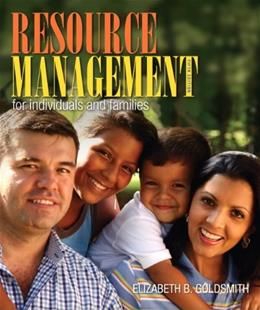 Resource Management for Individuals and Families (5th Edition) 9780132955140