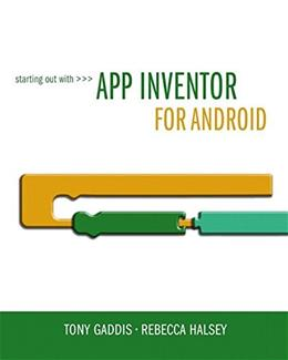 Starting Out With App Inventor for Android, by Gaddis PKG 9780132955263