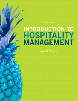 Introduction to Hospitality Management (4th Edition) 9780132959940